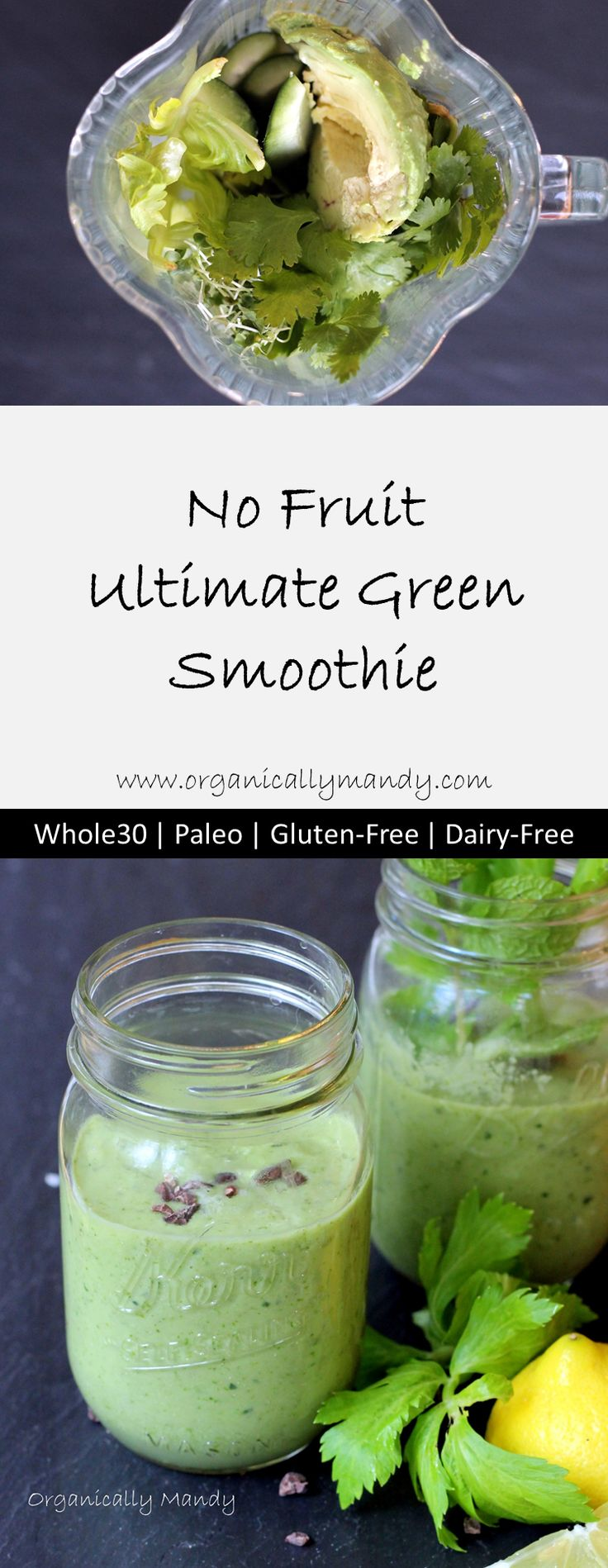 Whole30 Green Smoothie | Paleo Green Smoothie | No Fruit Green Smoothie Free of sugar and fruit, this smoothie gets its flavor from cucumbers, herbs, and lemon.