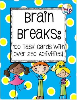 Set of 100 task cards filled with active games, exercises, and creative movement to help your kids regain focus after periods of sitting. Studies have shown that brain breaks activate the mind and help to relieve stress. Plus, kids think they're so much fun! (TpT Resource)