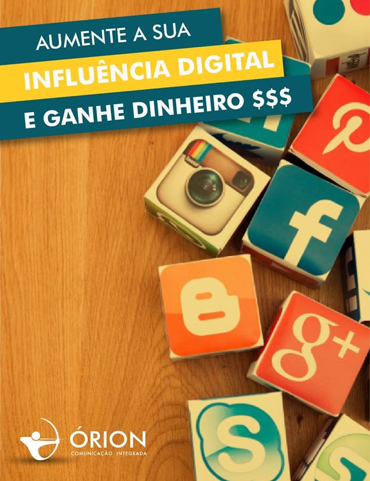 Aumente sua Influência Digital e Ganhe Dinheiro. – Órion Comunicação Integrada