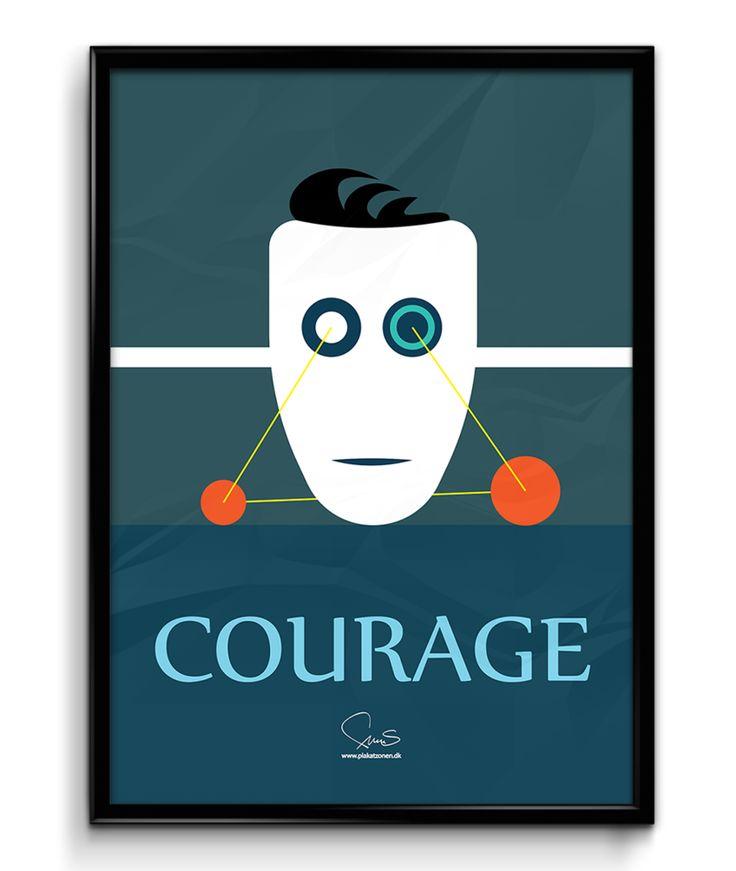 Courage ( A2 42x59,40 Cm )