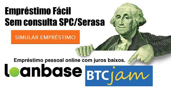 BTCJAM e LOANBASE, Guia Prático de como pegar dinheiro emprestado com juros baixíssimo e sem consulta aos órgãos de proteção ao crédito!