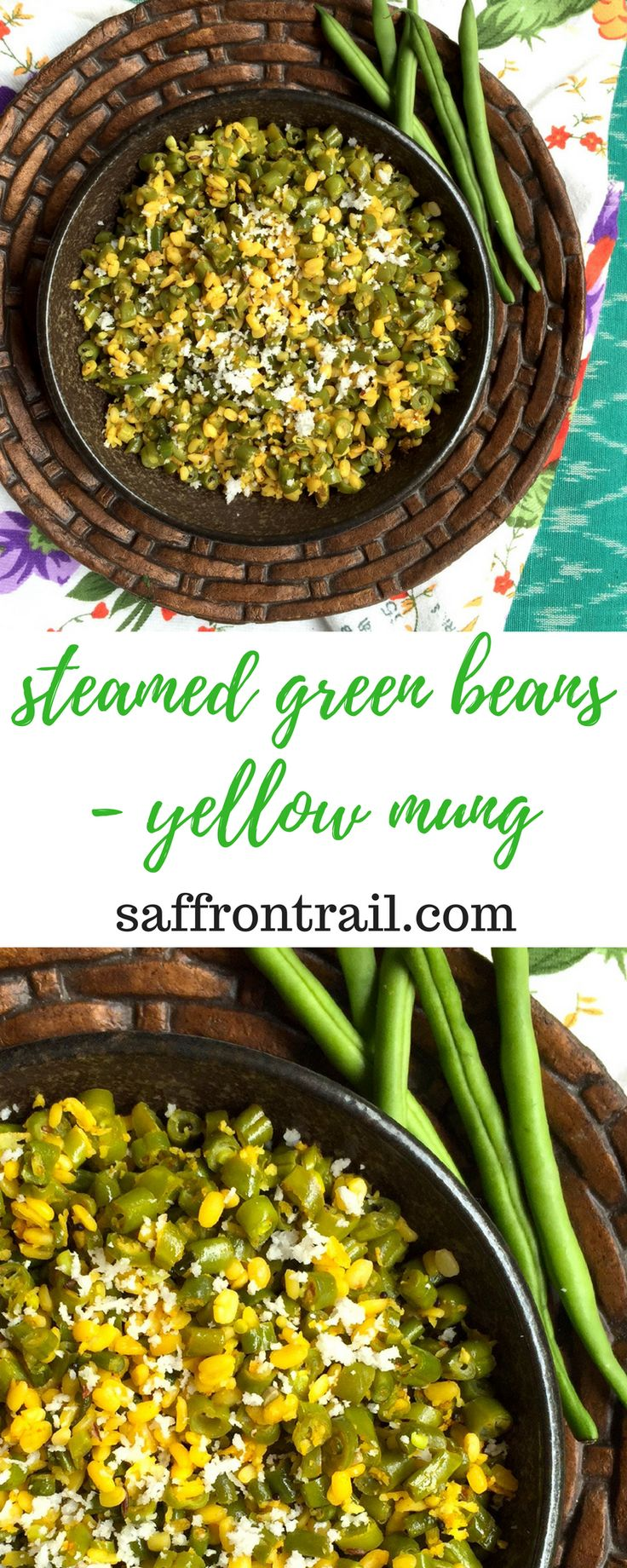 {healthy | vegan | gluten free} Recipe for simple steamed green beans with yellow mung | Green beans nutrition | Cooking tips Recipe on saffrontrail.com
