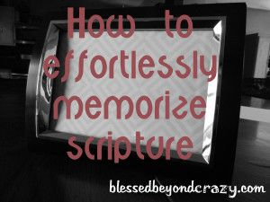 How to Effortlessly Memorize Scripture - a great way to help the kiddos (and adults) remember scripture.