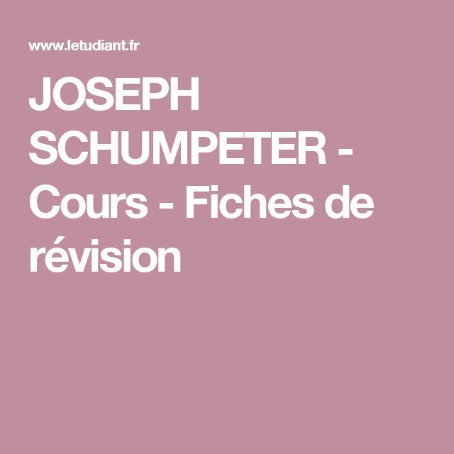 JOSEPH SCHUMPETER - Cours - Fiches de révision