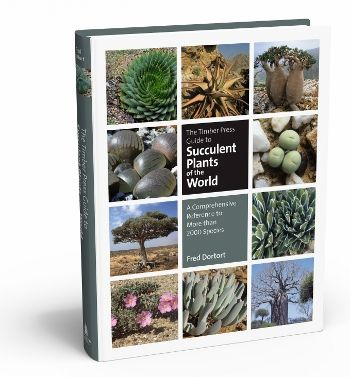 The Timber Press Guide to Succulent Plants of the World: Fred Dortort, Timber Press, Guide To, 2000 Species, Succulent Plants, Book, Comprehen Reference, Press Guide
