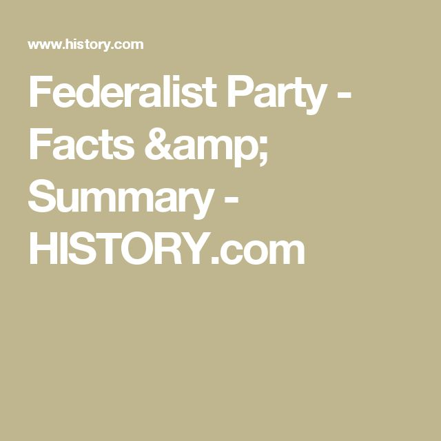 Federalist Party - Facts & Summary - HISTORY.com