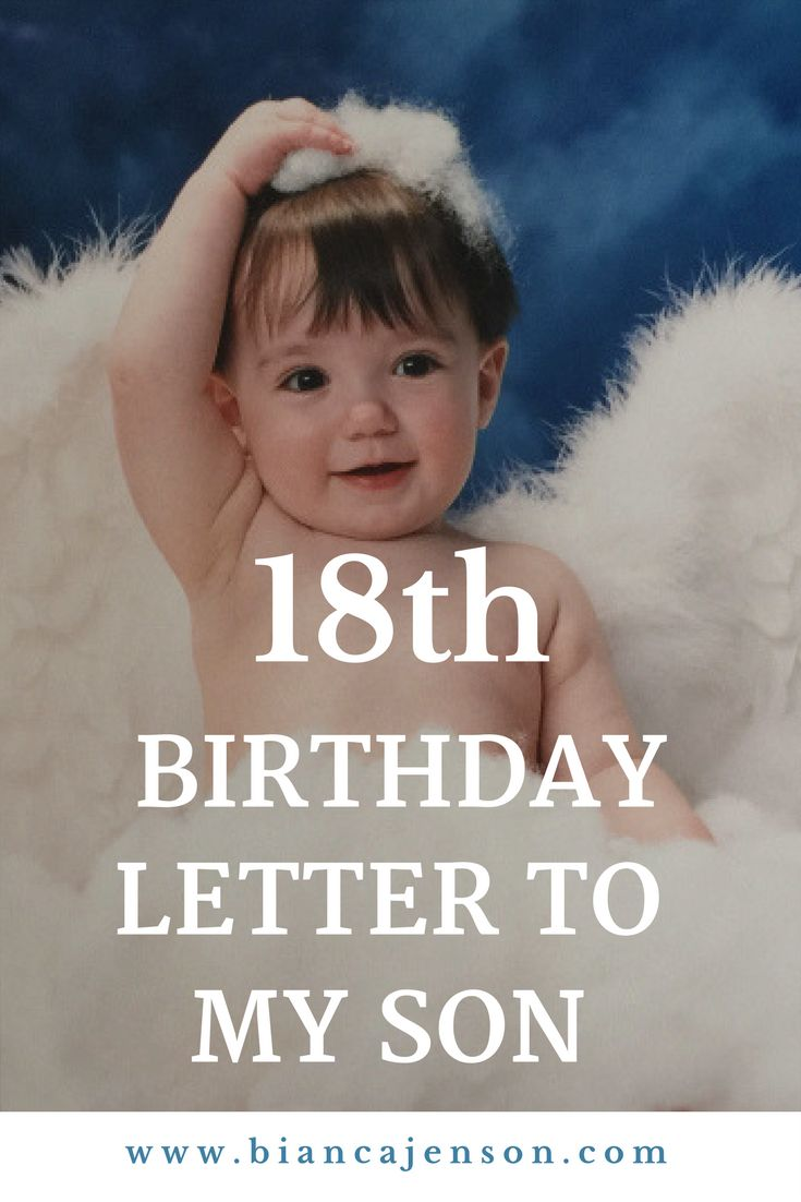 18th Birthday Letter To My Son 18th Birthday Ideas For