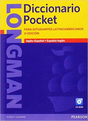 Longman Diccionario Pocket, Ingles-Espanol, Espanol-Ingles: Para estudiantes latinamericanos (Paper with CD-ROM) (2nd Edition) (Latin American Dictionary): Pearson Longman: 9781408232347: Amazon.com: Books