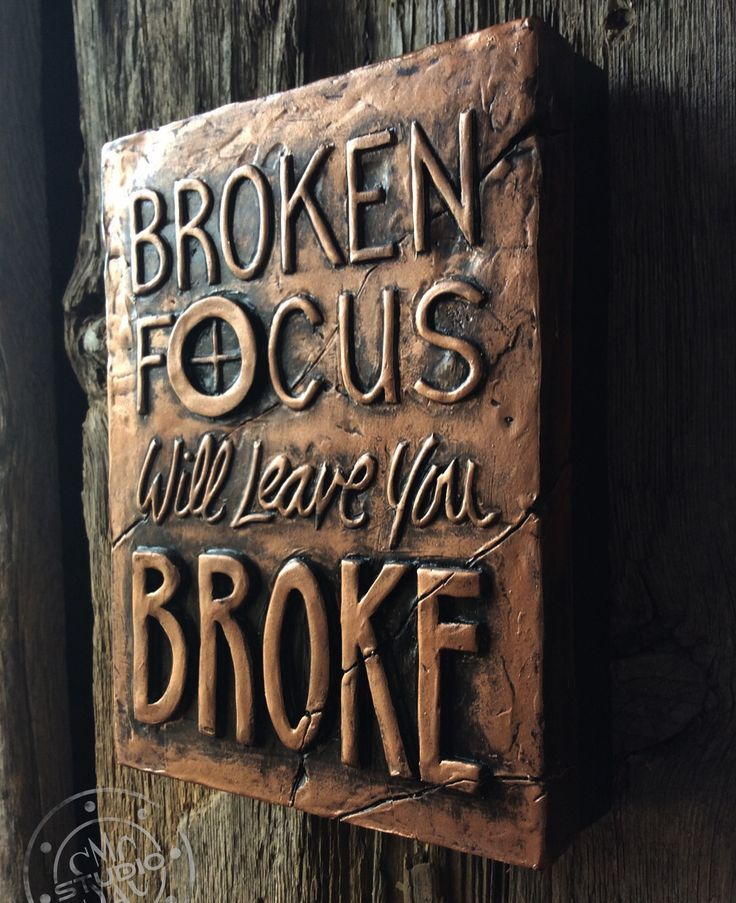 Quotes, sayings, broken focus