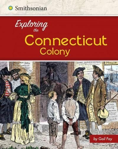 Exploring the Connecticut Colony