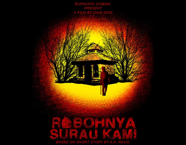 Robohnya Surau Kami is an adaptation of a short story questioning the meaning of worship, written by Ali Akbar Navis. It was first published in 1956 under the same title.