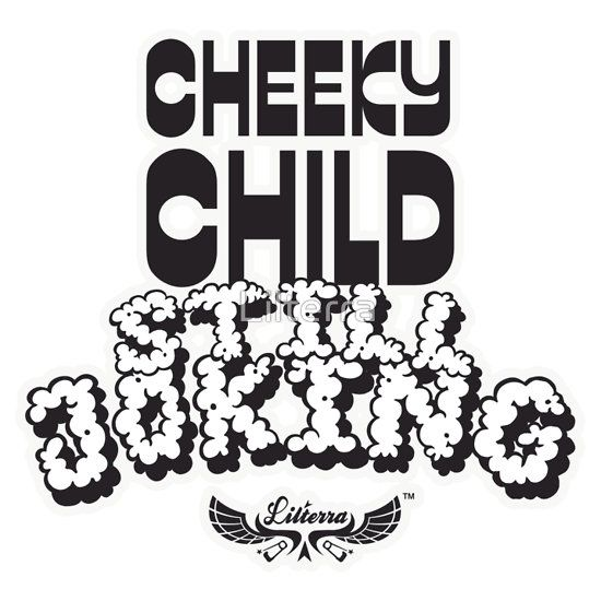 Cheeky Child Still Joking by lilterra.com #coolkidsshirts