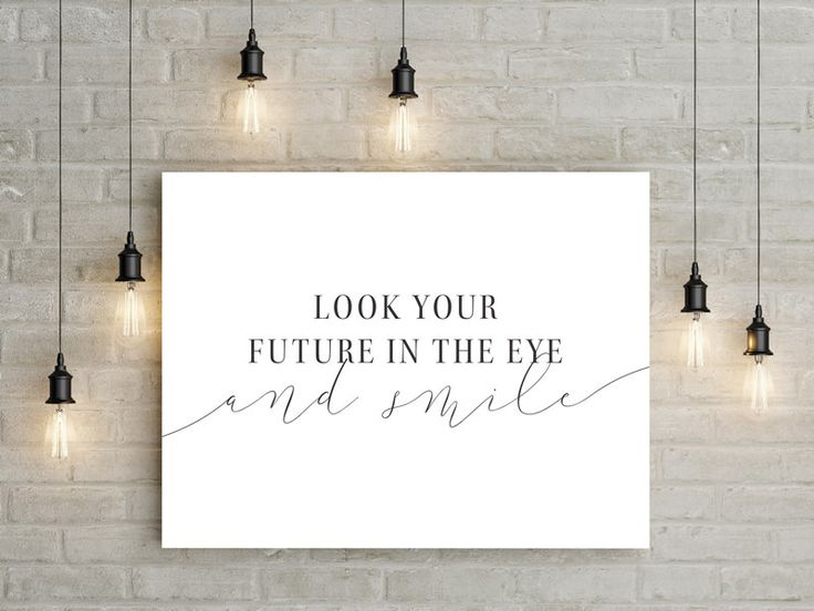 Look your future in the eye and smile (Prov 31)