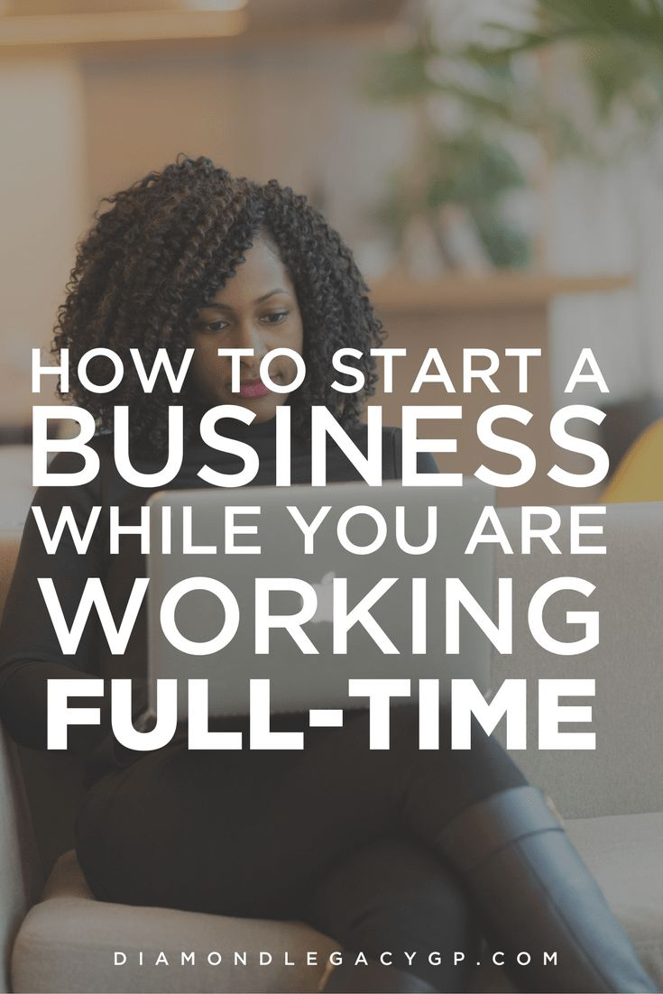 How to Start a Business While You