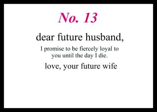 Best 20+ Dear future husband ideas on Pinterest   To my future ...