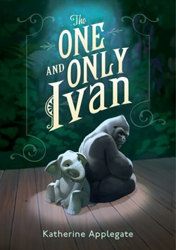 #The One and Only Ivan #Katherine Applegate