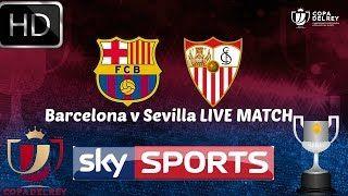 live streaming barcelona vs sevilla - YouTube streaming live MATCH