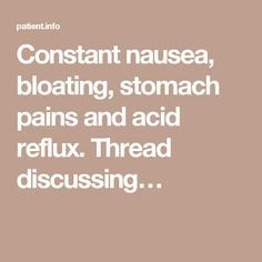 25+ best ideas about Constant Nausea on Pinterest ...