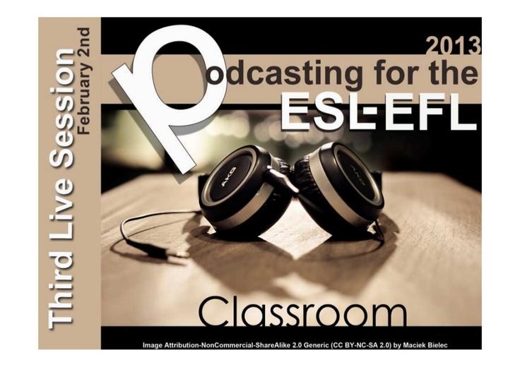 podcasting-2013-live-session-week-3 by Evelyn Izquierdo via Slideshare