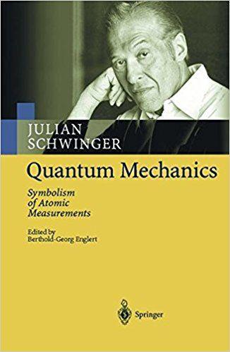Resultado de imagen para quantum mechanics schwinger