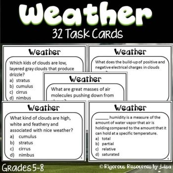 One of many sets of task cards on science topics!  $2.75 each.  The 32 Weather Task Cards have students digging deeper into the concept of weather. Weather concepts included are: natural disasters, measuring weather, fronts, air masses, station models, types of clouds, relative humidity, dew points and much more. 5-8 $