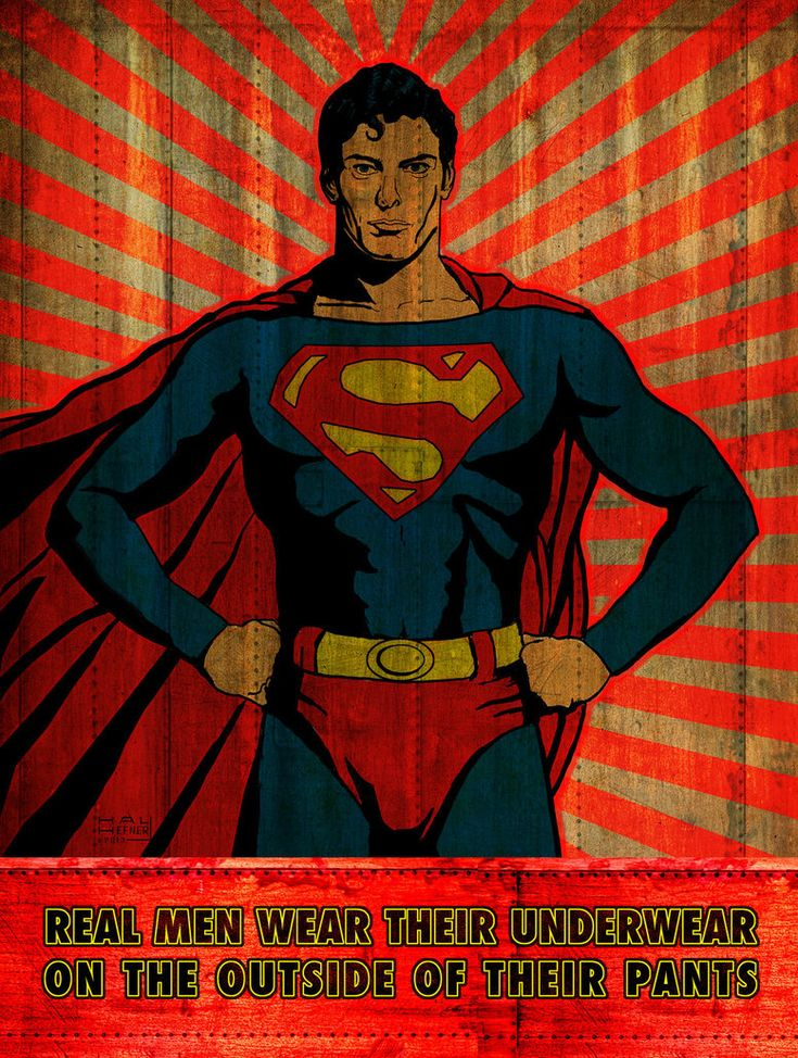 Superman man Of Steel-real men wear underwear by HalHefnerART on deviantART