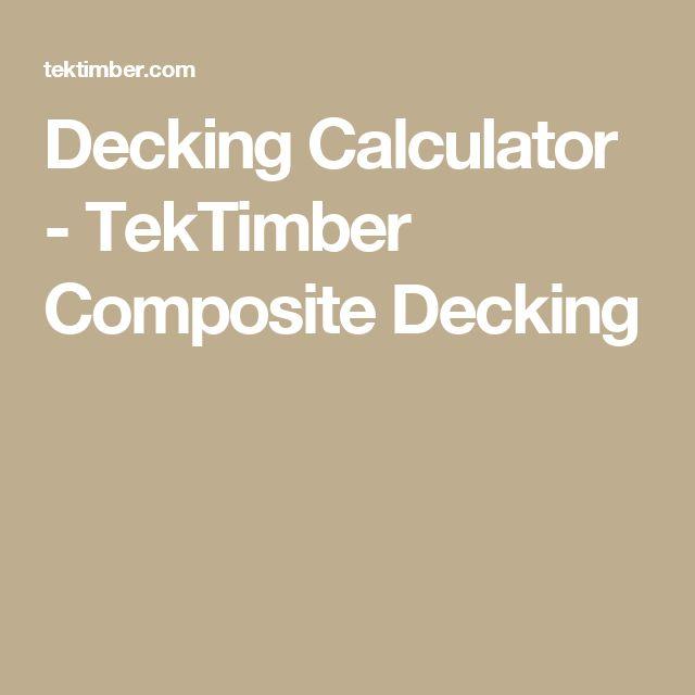 Decking Calculator Tektimber Composite Decking
