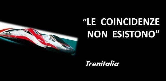 Trenitalia - Coincidenze | Citazioni e frasi improbabili dei personaggi famosi