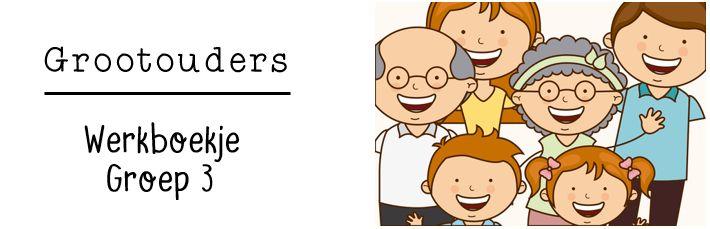 JufShanna: Thema grootouders - werkboekje groep 3