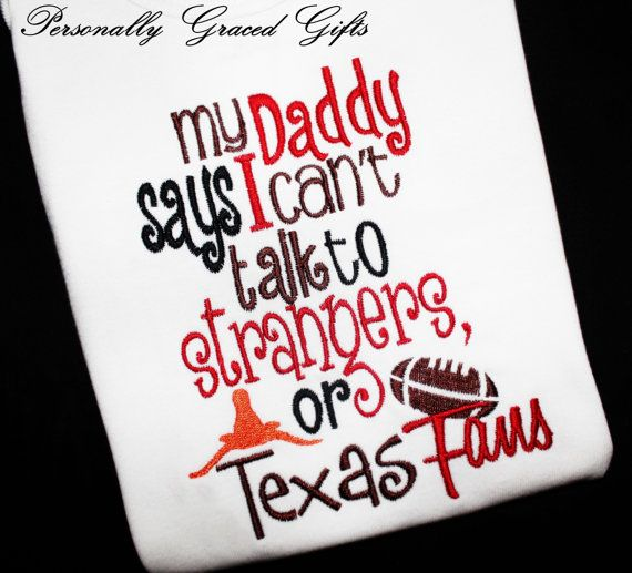 Oklahoma OU Sooners Embroidered Shirt or Onesie: My Daddy Says I can't Talk to Strangers or Texas Fans Boomer Sooner