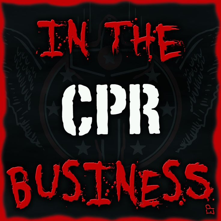 CPR In The Business from SkyBurnsBlack