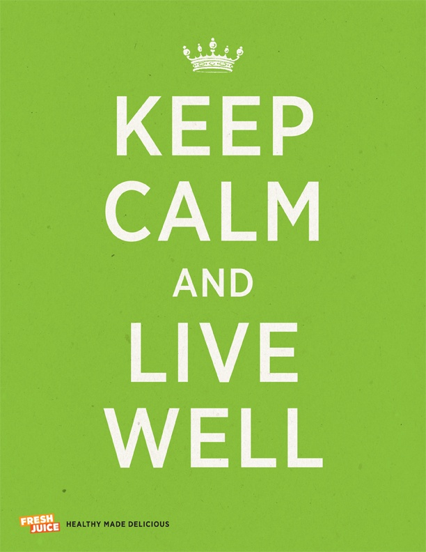 Keep Calm and Live Well #FJQuotables
