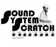 Sound System Scratch: Lee Perry's Dub Plate Mixes 1973 to 1979 [LP] - Vinyl, 15181206