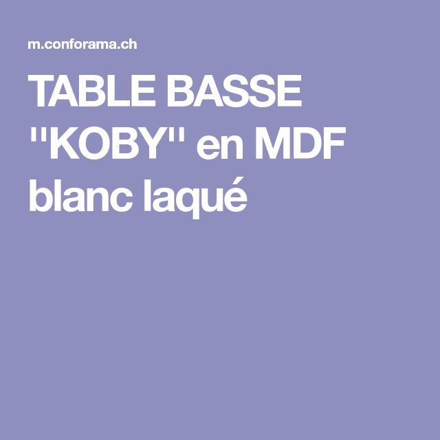 TABLE BASSE ''KOBY'' en MDF blanc laqué