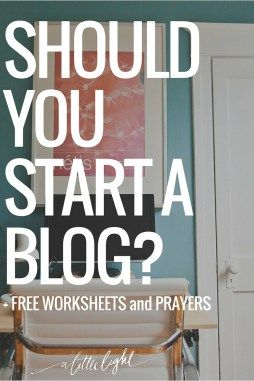 If you are wondering about starting a blog or need to refresh your -  here is a free worksheet with prayers to guide your process.