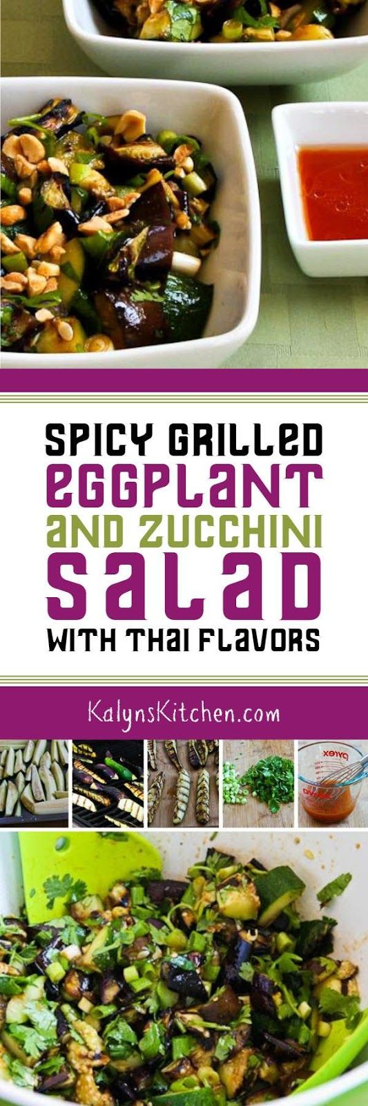 If you like Thai flavors you MUST TRY this Spicy Grilled Eggplant and Zucchini Salad with Thai Flavors; I love everything about this salad and it's low-carb, gluten-free, South Beach Diet friendly, dairy-free, and perfect for Meatless Monday! [from KalynsKitchen.com]