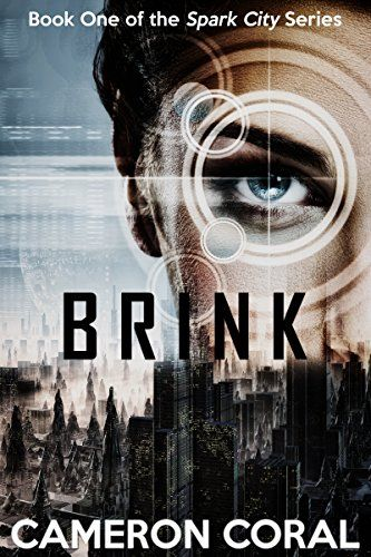 Brink (Spark City Book 1) by [Coral, Cameron]