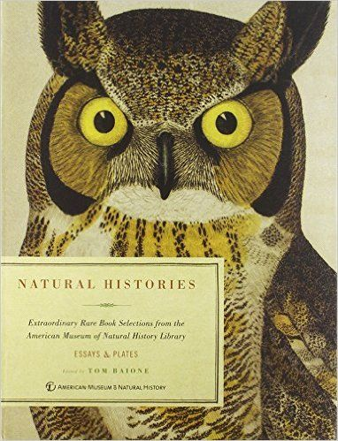 Natural Histories: Amazon.co.uk: Edited by Tom Baione: 9781402791499: Books