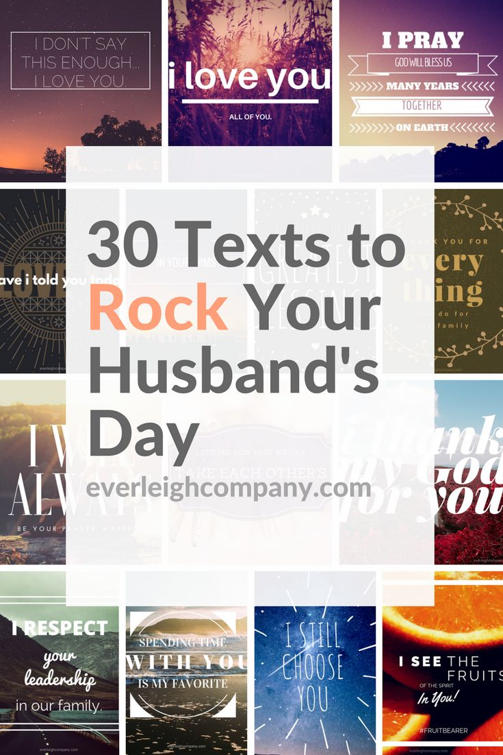 30 Texts to Rock Your Husband's Day by Everleigh Company #encourage #husband #Christian #marriage #tips #advice #resource #respect #love