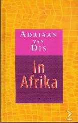 Adriaan van Dis, In Afrika. Te koop via www.marktplaats.nl, vraagprijs 4 euro.