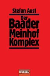 Stefan Aust: Der Baader-Meinhof-Komplex. The story of German terrorism group RAF, and one that needs to be read to understand recent German history.