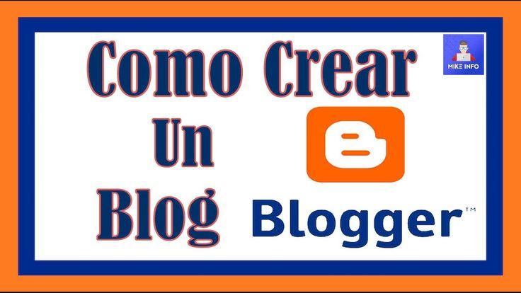 COMO CREAR UN BLOG EN BLOGGER PASO A PASO Y  FACIL 2017 - TUTORIAL
