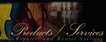 Baroque Violin Shop ~ Products / Services page