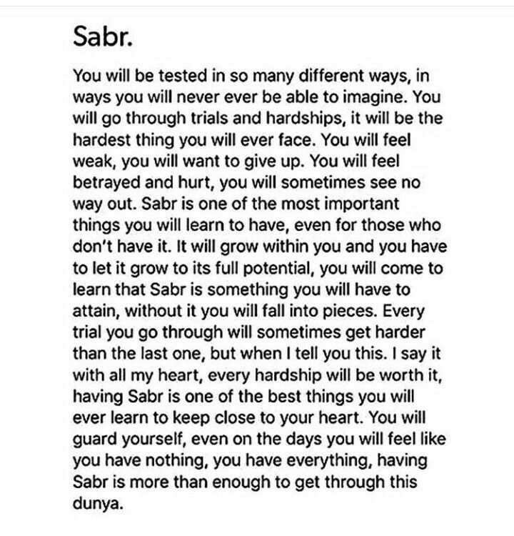 Sabr is Patience. and patience is a virtue.