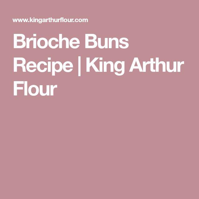 Brioche Buns Recipe   King Arthur Flour