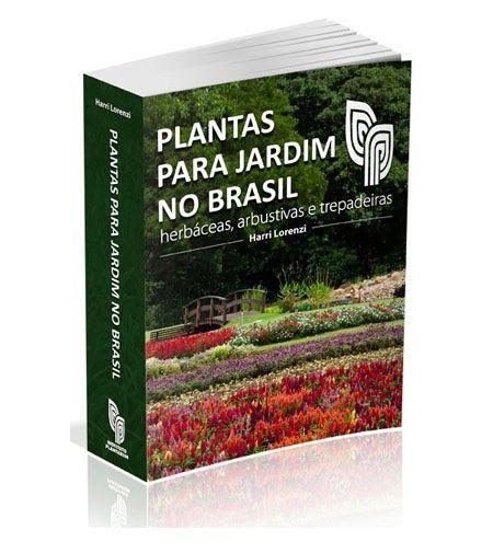 Roulets: ANDOLENDO: PLANTAS PARA JARDIM NO BRASIL