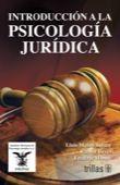 LIBROS TRILLAS: INTRODUCCION A LA PSICOLOGIA JURIDICA