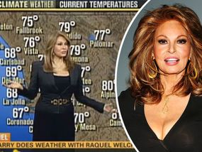 IT LOOKS like BBC weather girl Carol Kirkwood could have some competition on her hands, in the form of Hollywood legend Raquel Welch.