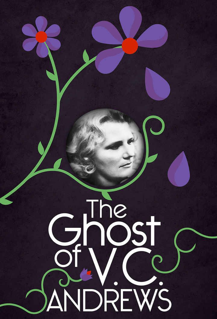 """The Ghost Of V.C. Andrews: The Life, Death, And Afterlife Of The Mysterious """"Flowers In The Attic"""" Author"""