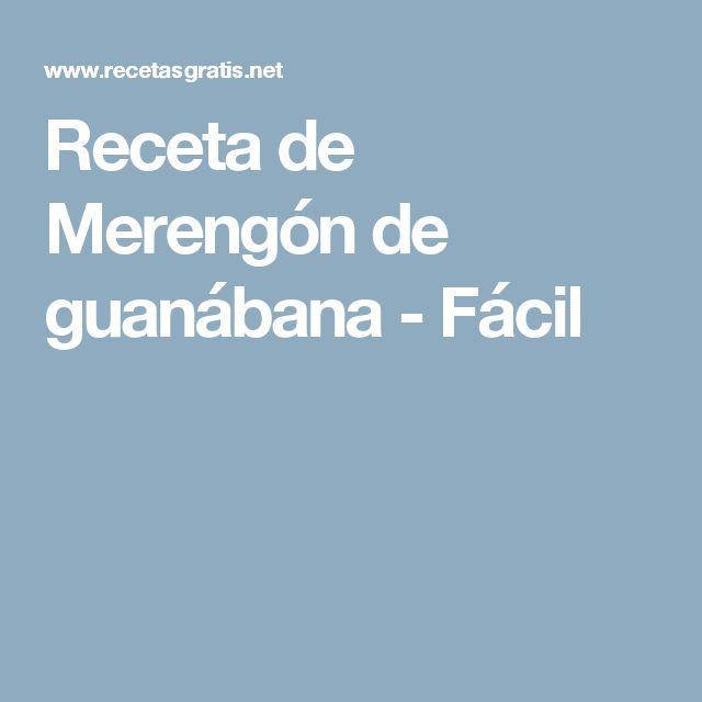 Receta de Merengón de guanábana - Fácil